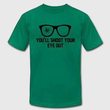Shoot Your Eye Out - Men's Fine Jersey T-Shirt