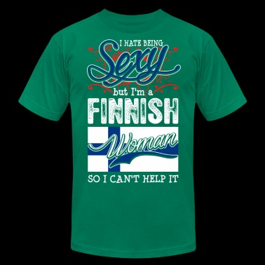 I Hate Being Sexy But Im A Finnish Woman - Men's Fine Jersey T-Shirt