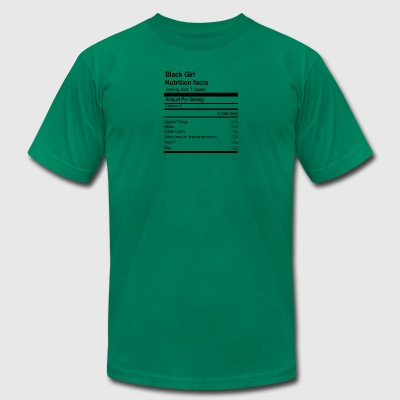 BLACK GIRL NUTRITION FACTS - Men's T-Shirt by American Apparel