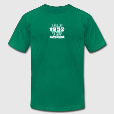 Born in 1952 65 Years of Being Awesome - Men's T-Shirt by American Apparel