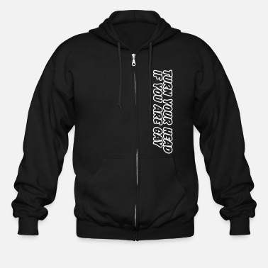 Quote turn your head if you are gay - Men's Zip Hoodie