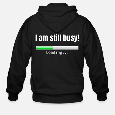 Picture I am still busy! - Men's Zip Hoodie