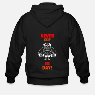 Training Never Skil Lag Day Dog Train Gym Workout - Men's Zip Hoodie