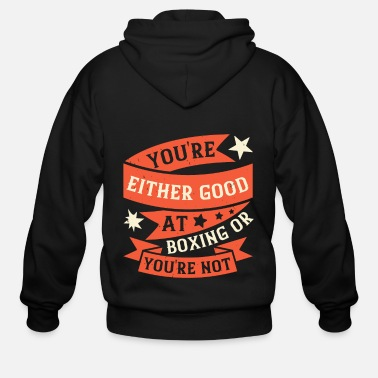 Punch You're either good at boxing, or you're not - Men's Zip Hoodie