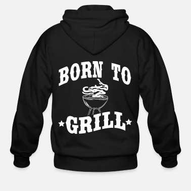 Nice A Nice Grilling Tee For Griller Saying Born To - Men's Zip Hoodie