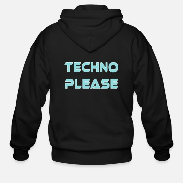 Trance Techno Please Rave Music Dance electro xtc - Men's Zip Hoodie