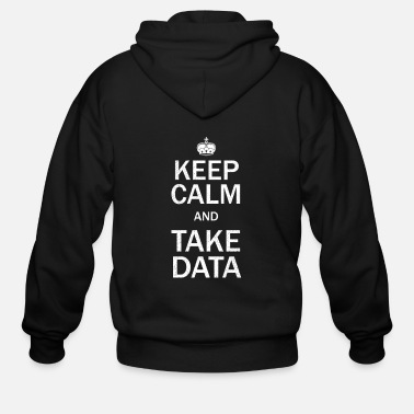 Review Behavior Analyst Keep Calm And Take Data Gift - Men's Zip Hoodie