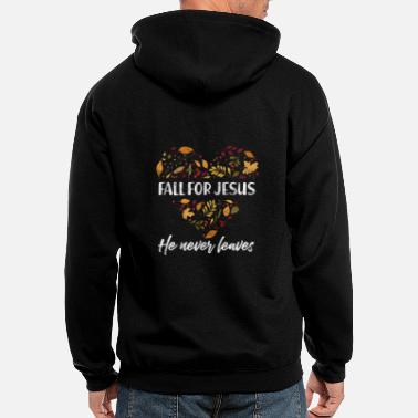 Christian Fall For Jesus He Never Leaves Autumn - Men's Zip Hoodie
