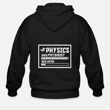 Funny Physics Funny Physics skills physic skill - Men's Zip Hoodie