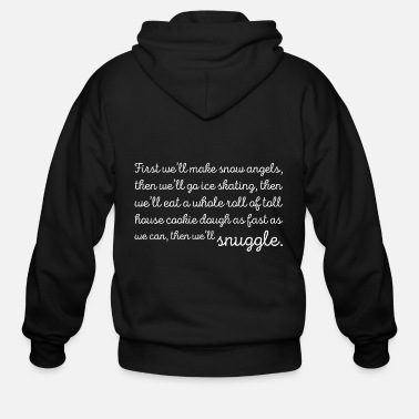 Occasion First Will Make Snow Angels Skating Cookie Snuggle - Men's Zip Hoodie