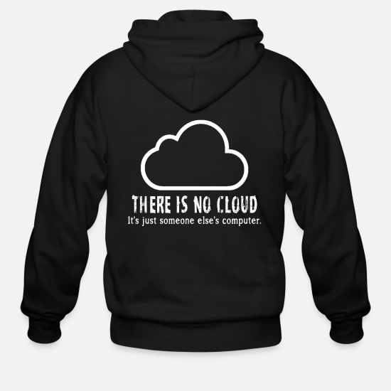 Android Hoodies & Sweatshirts - There is no cloud - Men's Zip Hoodie black