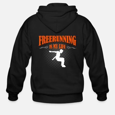 Freerunning Freerunning Is My Life - Men's Zip Hoodie