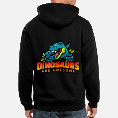 Dino T-Rex Dinosaurs Are Awesome - Men's Zip Hoodie