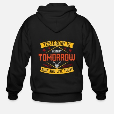 Squirrel yesterday is history tomorrow is a mystery ride a - Men's Zip Hoodie