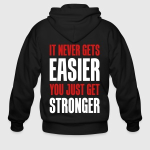 it never gets easier you just get stronger by jane z spreadshirt