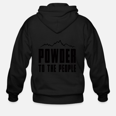 Powder Powder to the People - Men's Zip Hoodie
