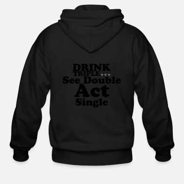 Triple Drink triple - Men's Zip Hoodie