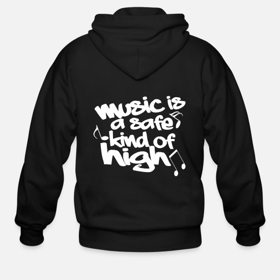 Love Hoodies & Sweatshirts - Music is a safe kind of high - Men's Zip Hoodie black