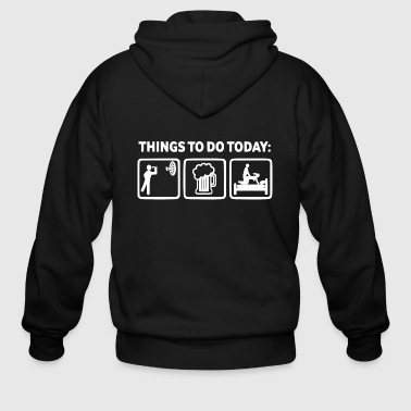 things to do today2 - Men's Zip Hoodie