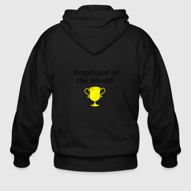 Employee of the Month - Men's Zip Hoodie