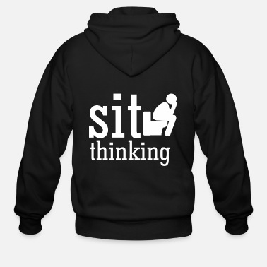 Sit sit thinking - Men's Zip Hoodie