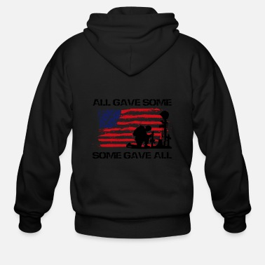 Some Gave All All Gave Some Some Gave All - black - Men's Zip Hoodie