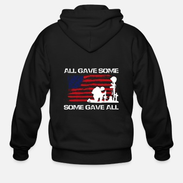 Some Gave All All Gave Some Some Gave All - Men's Zip Hoodie