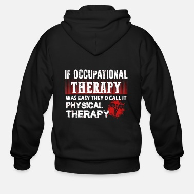 Occupation Occupational therapy - occupational therapy - o - Men's Zip Hoodie