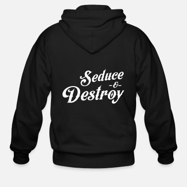 Seducing Seduce - Seduce and Destroy - Men's Zip Hoodie