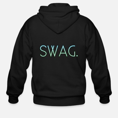 Swag Style Swag Style Shirt - Stylish Swag T-Shirt - Men's Zip Hoodie
