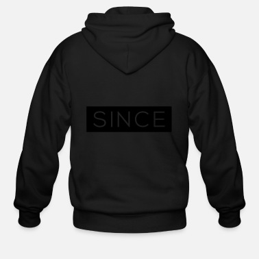 Since Since - Since Your Text - Men's Zip Hoodie