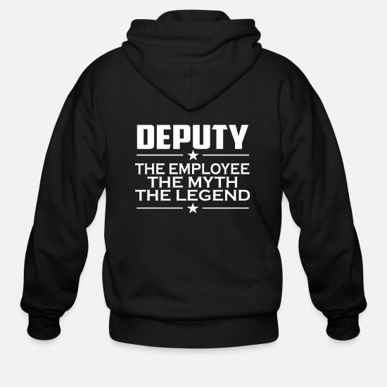 Deputy Best Gift Hoodies & Sweatshirts - Deputy The Man The Myth The Legend - Men's Zip Hoodie black