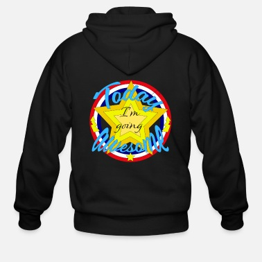 Today I'm Going Awesome | Motivation Vintage Star - Men's Zip Hoodie