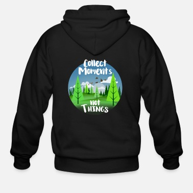 Collect moments not Things - Men's Zip Hoodie