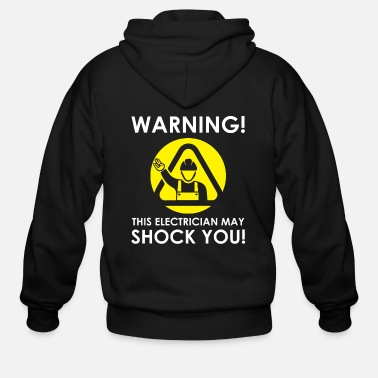 Lightning Funny Electrician May Shock You Gift Idea - Men's Zip Hoodie