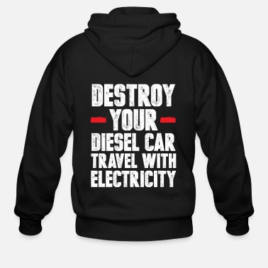 Vehicle Climate Change Nature Anti-Pollution Cool Gift - Men's Zip Hoodie
