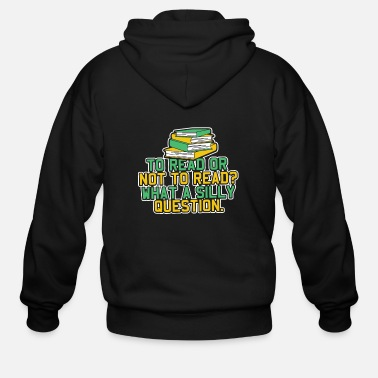 Read Reading Teacher - To Read or Not to Read - Men's Zip Hoodie