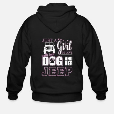 Just Just a Girl In Love With Her Dog and Her Jeep - Men's Zip Hoodie