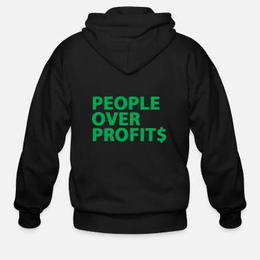 Profit People Over Profits - Men's Zip Hoodie