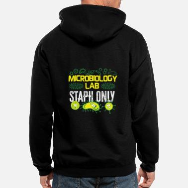 Statement Microbiologist Microbiology Lab Staph Gift Idea - Men's Zip Hoodie