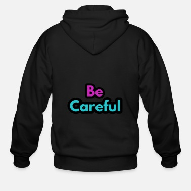 Glamour Alart, careful - Men's Zip Hoodie
