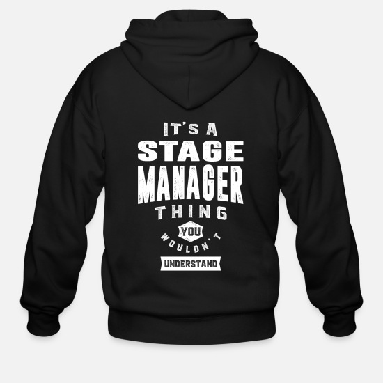Manager Hoodies & Sweatshirts - Gift for Stage Manager - Men's Zip Hoodie black