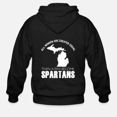 Spartacus Spartan - all women are created equal then a few - Men's Zip Hoodie