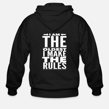I'm the Oldest I Make The Rules Funny Brother - Men's Zip Hoodie