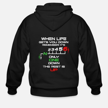 Down Only One Down, The Rest is Up! t-shirt - Men's Zip Hoodie