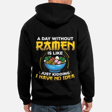 Ramen | A Day Without | Japanese Noodle Soup - Men's Zip Hoodie