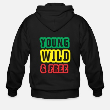 Young Young wild and free - Men's Zip Hoodie
