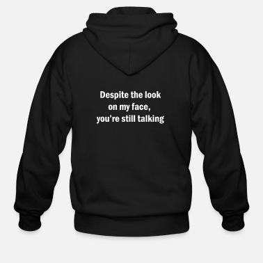 Sarcastic Funny Sarcastic English Quotes Saying - Men's Zip Hoodie