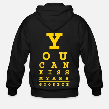 Quote you can kiss my ass good bye - Men's Zip Hoodie