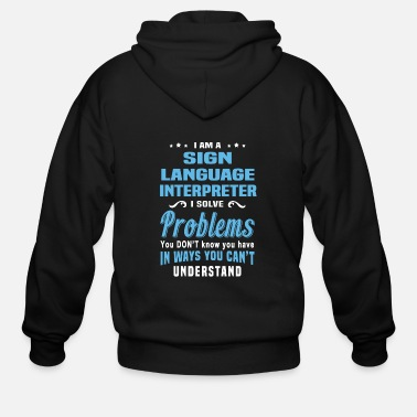 Language Sign Language Interpreter - Men's Zip Hoodie